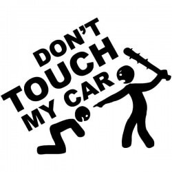 Vinilo don't touch my car