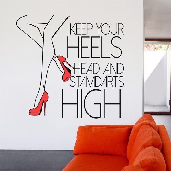 Vinilo de frases Keep Your Heels